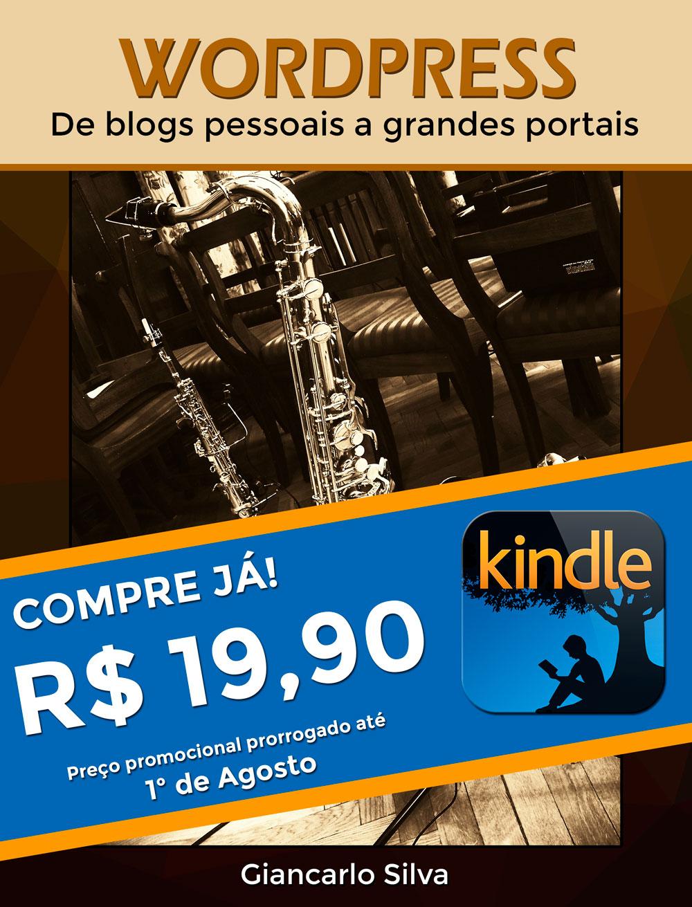 Compre o meu livro de WordPress na Amazon por apenas R$ 19,90! Preço promocional até o dia 1º de Agosto.