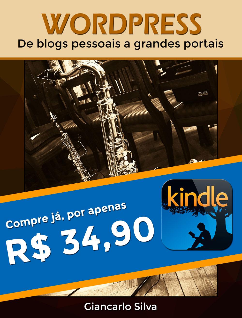 Compre o meu livro WordPress: de blogs pessoais a grandes portais, por apenas R$ 34,90!
